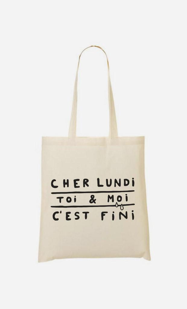 Tote Bag Cher Lundi Toi et Moi C'est Fini