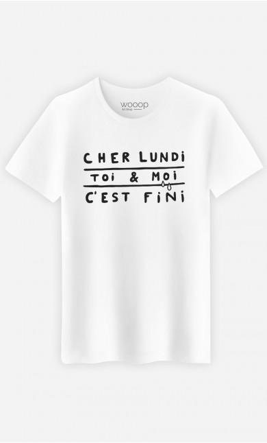 T-Shirt Homme Cher Lundi Toi et Moi C'est Fini