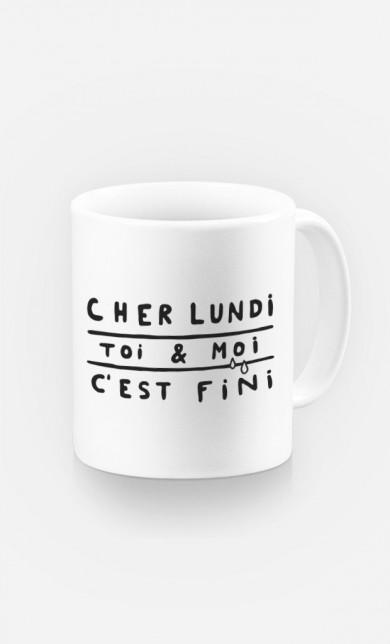 Mug Cher Lundi Toi et Moi C'est Fini