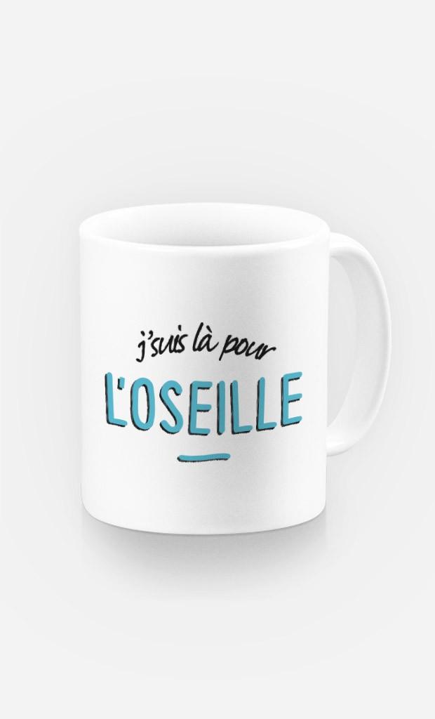 Mug J'suis là pour l'Oseille