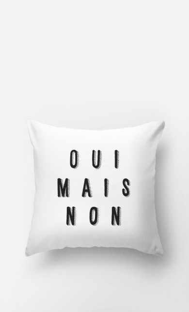 Cushion Oui Mais Non