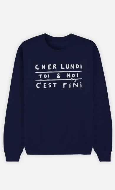 Sweat Bleu Cher Lundi Toi et Moi C'est Fini