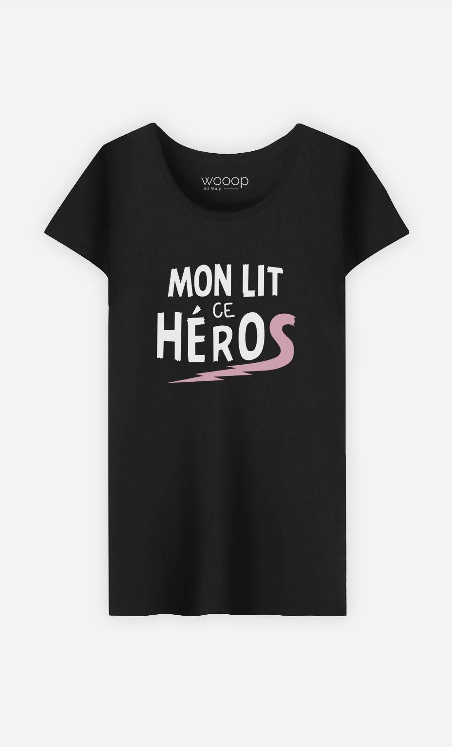 T-Shirt Femme Mon Lit ce Héros