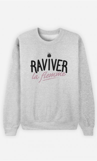 Sweat Raviver la Flemme