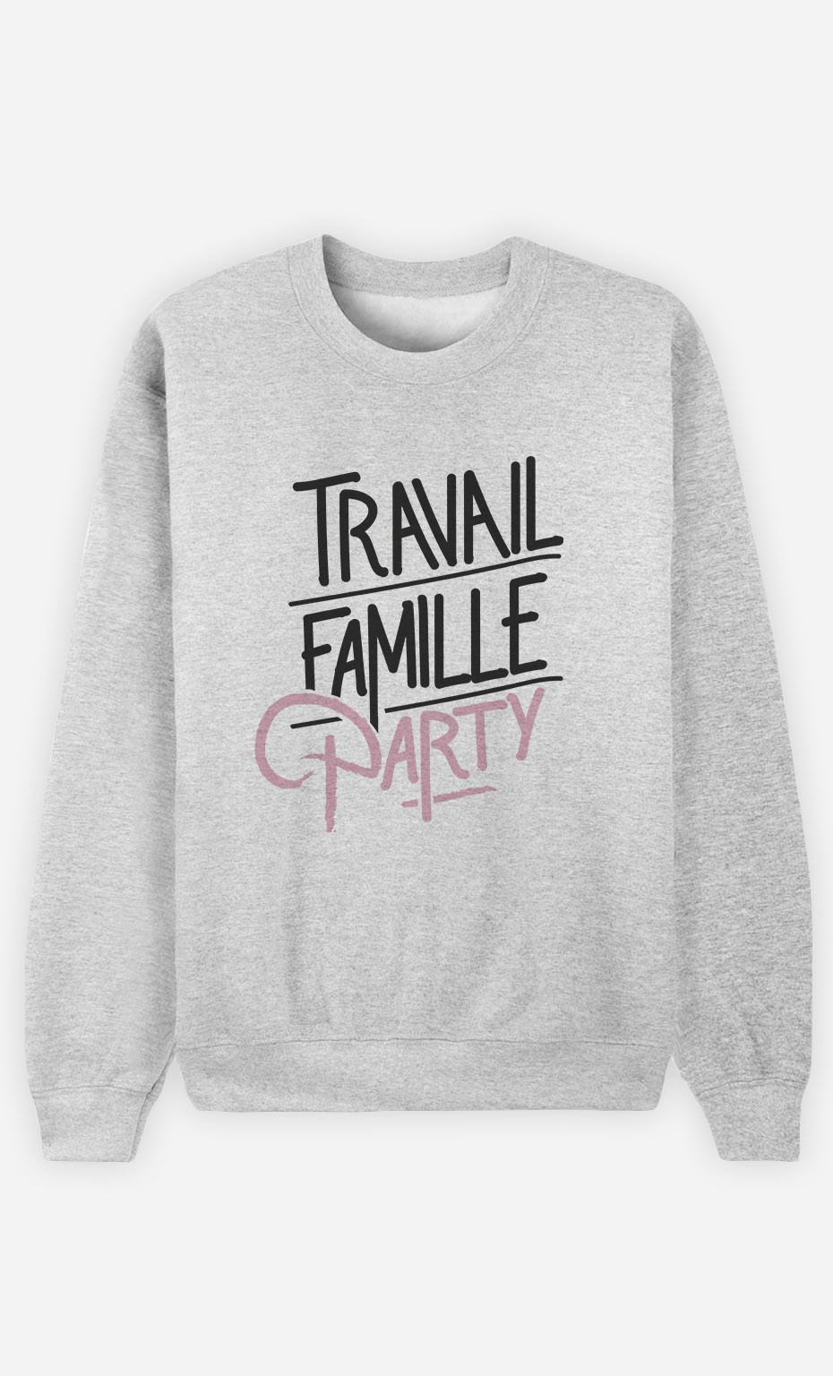 Sweat Homme Travail Famille Party