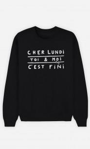 Sweat Noir Cher Lundi Toi et Moi C'est Fini