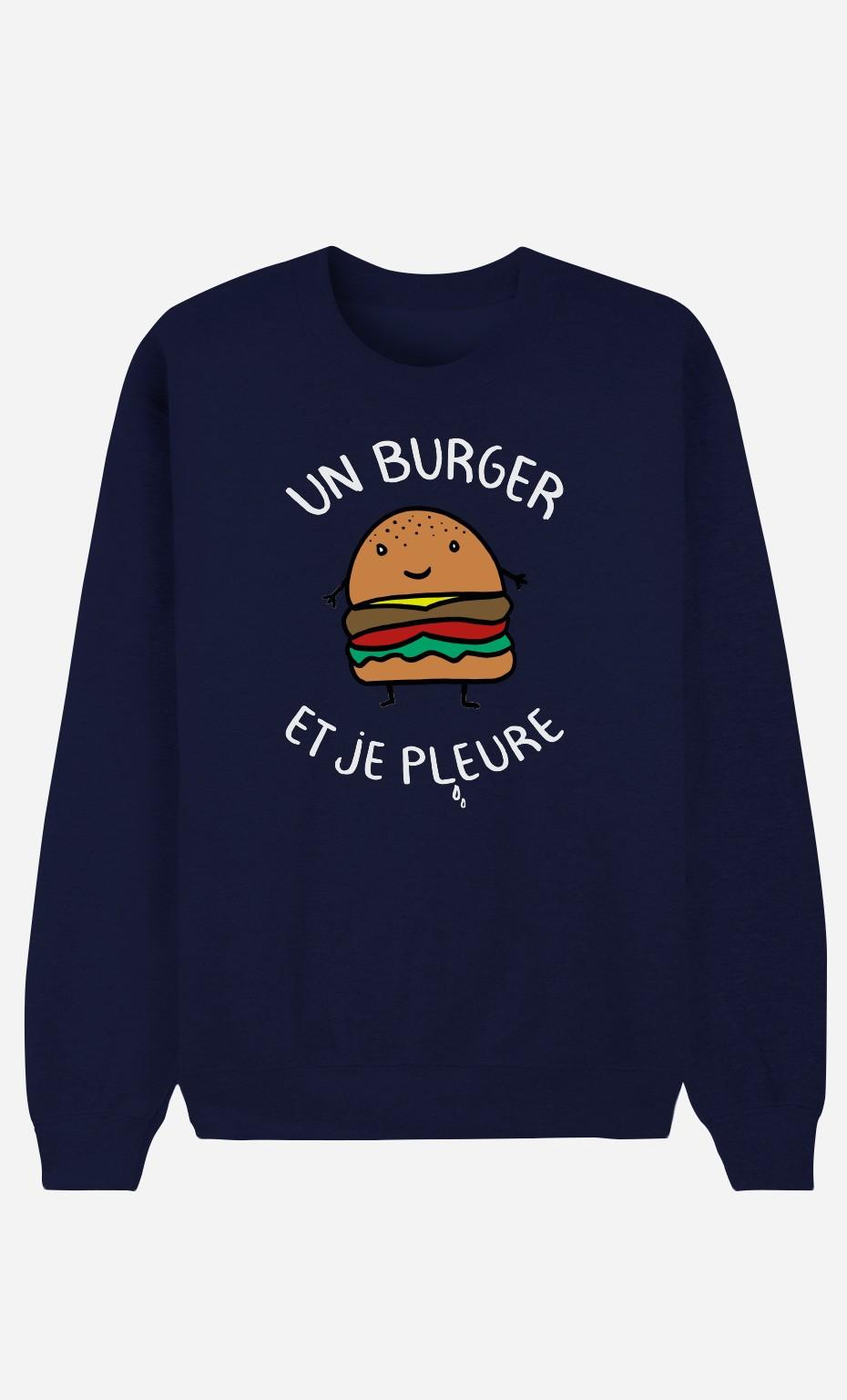 Sweat Bleu Un Burger et Je Pleure