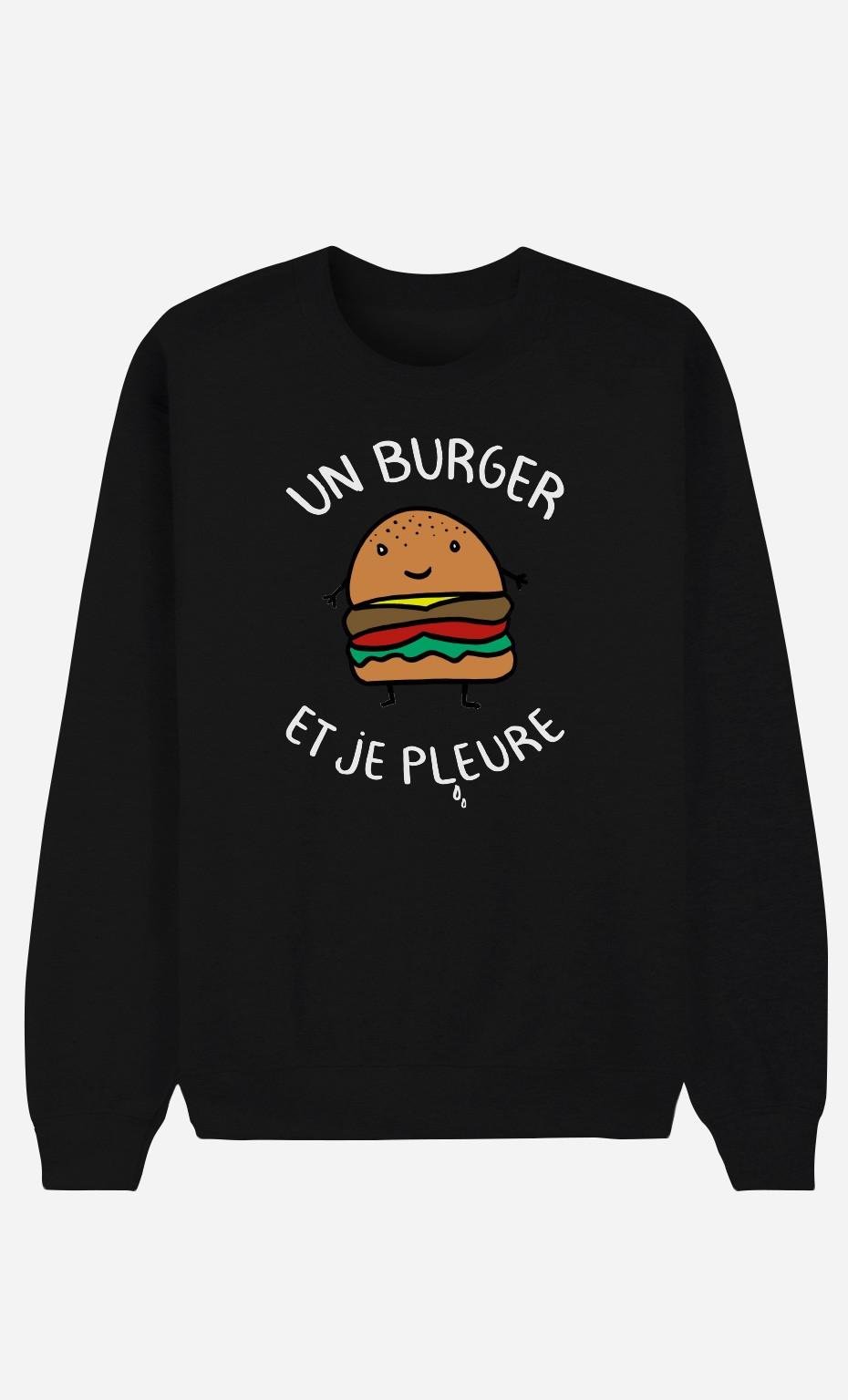 Sweat Noir Un Burger et Je Pleure