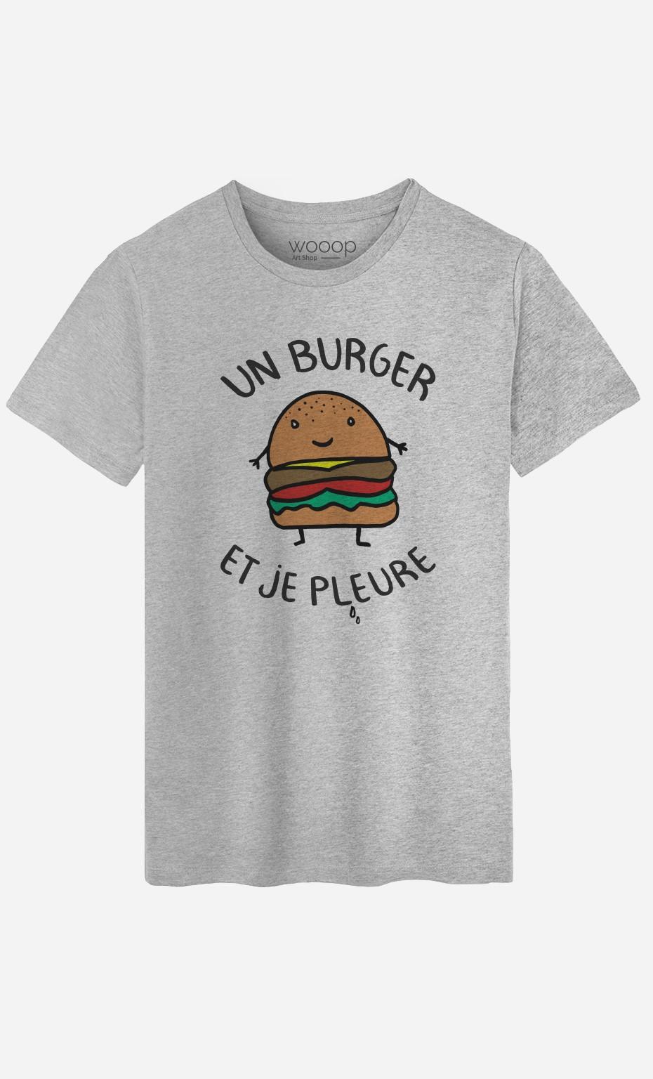 T-Shirt Homme Un Burger et Je Pleure