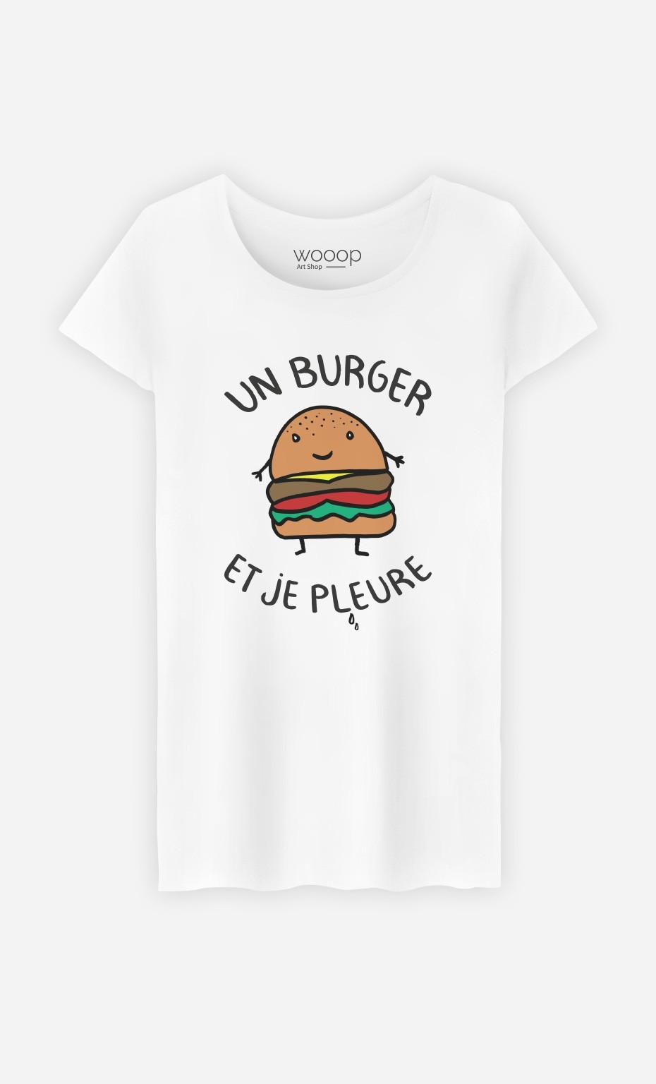 T-Shirt Un Burger et Je Pleure