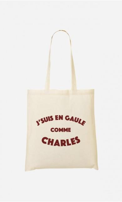 Tote Bag J'suis en Gaule comme Charles