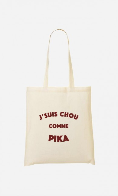 Tote Bag J'suis Chou comme Pika