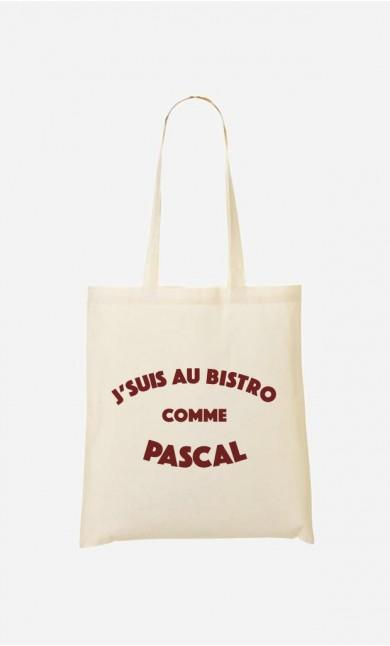 Tote Bag J'suis au Bistrot comme Pascal