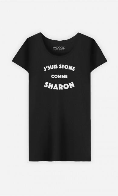 T-Shirt Femme J'suis Stone comme Sharon