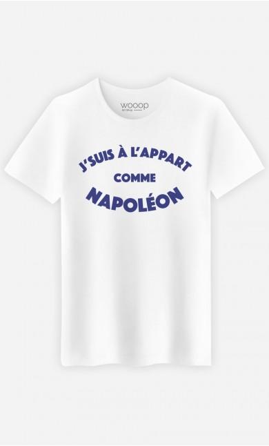 T-Shirt Homme J'suis à l'Appart comme Napoléon