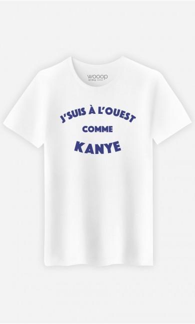 T-Shirt Homme J'suis à l'Ouest comme Kanye