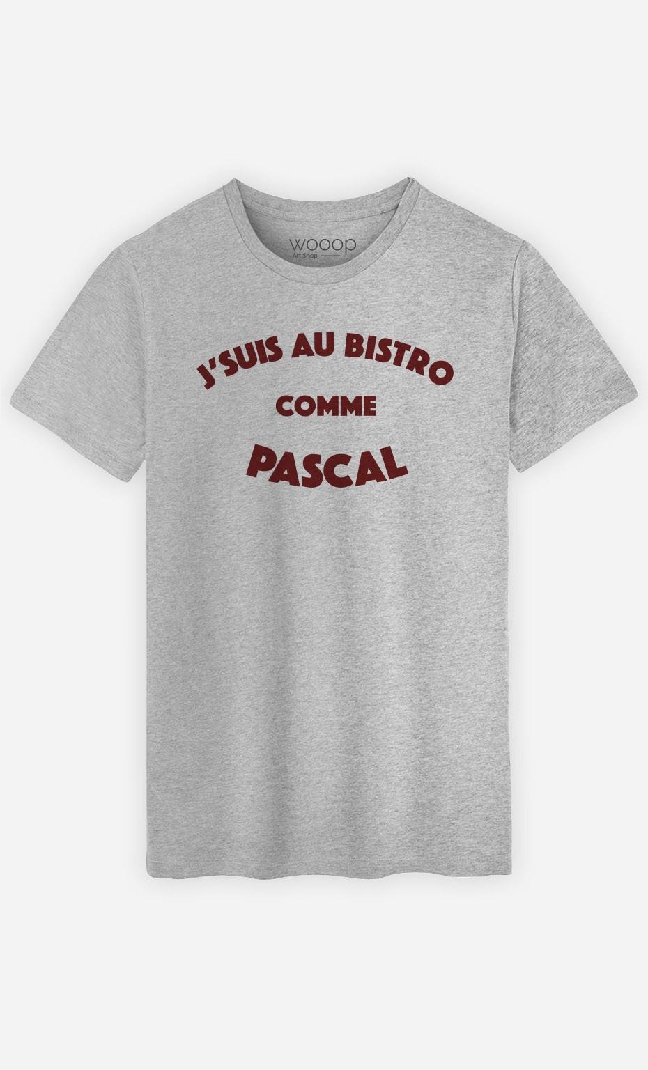 T-Shirt J'suis au Bistrot comme Pascal
