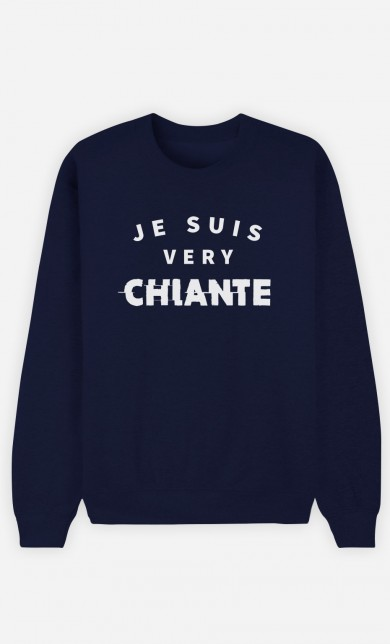 Sweat Bleu Je suis Very Chiante