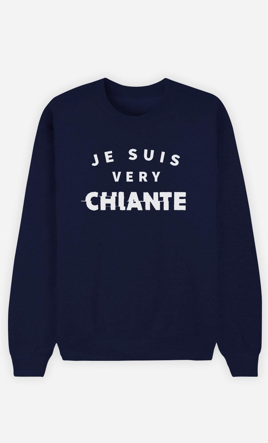 Sweat Bleu Je suis Very Chiante