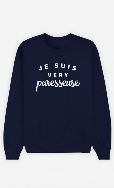 Sweat Bleu Je suis Very Paresseuse