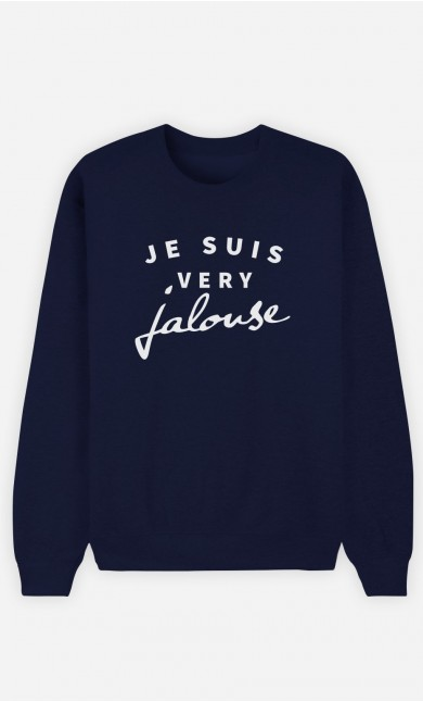 Sweat Bleu Je suis Very Jalouse