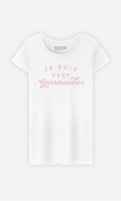 T-Shirt Je suis Very Gourmande