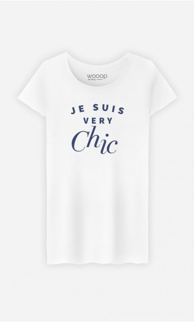 T-Shirt Femme Je suis Very Chic