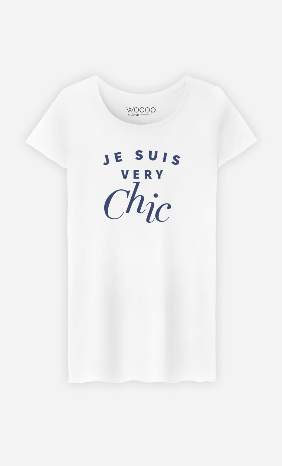 T-Shirt Je suis Very Chic