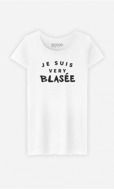 T-Shirt Femme Je suis Very Blasée