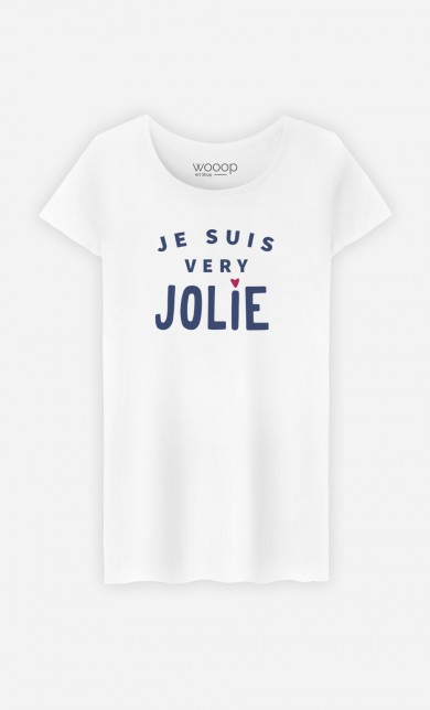 T-Shirt Je suis Very Jolie