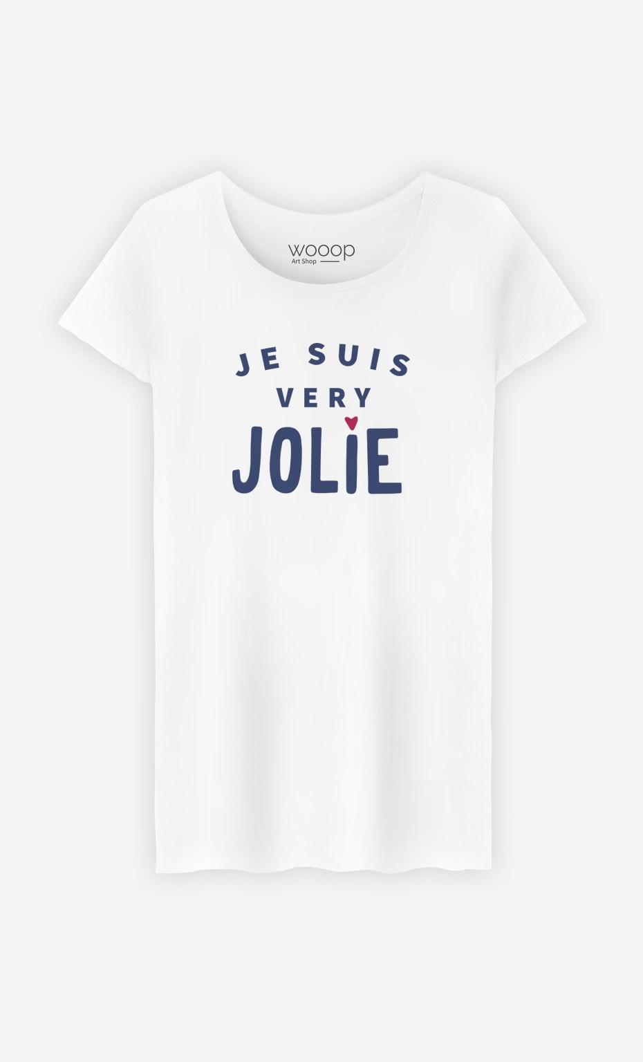 T-Shirt Femme Je suis Very Jolie