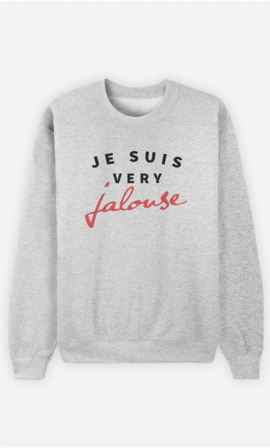 Sweat Je suis Very Jalouse