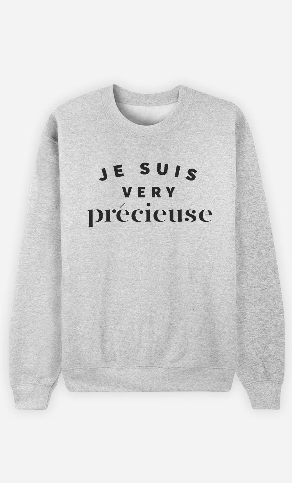Sweat Femme Je suis Very Précieuse