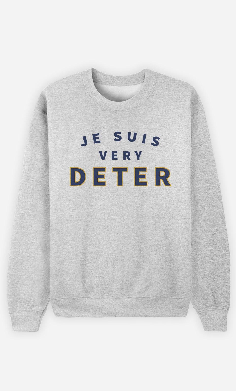 Sweat Je suis Very Deter