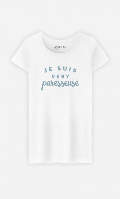 T-Shirt Je suis Very Paresseuse