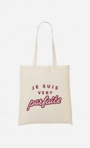 Tote Bag Je suis Very Parfaite