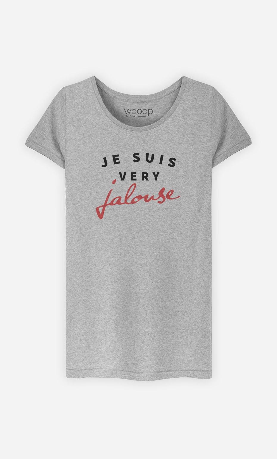 T-Shirt Femme Je suis Very Jalouse