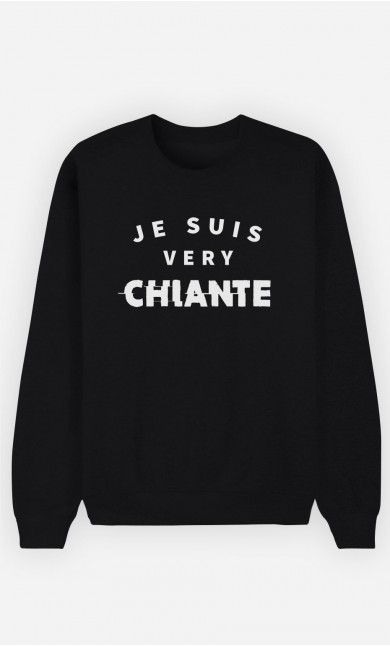 Sweat Noir Je suis Very Chiante