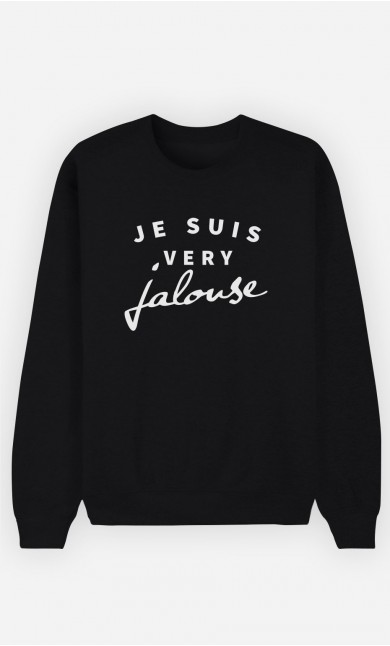 Sweat Noir Je suis Very Jalouse