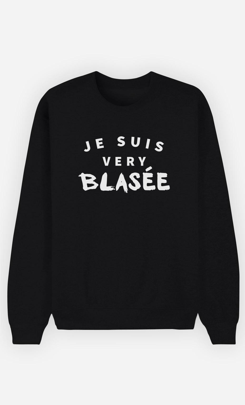 Sweat Noir Je suis Very Blasée