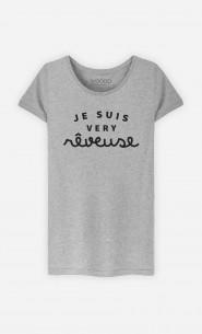 T-Shirt Femme Je suis Very Rêveuse