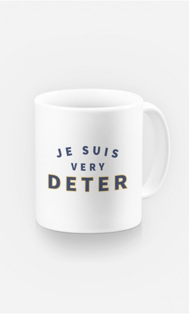 Mug Je suis Very Deter