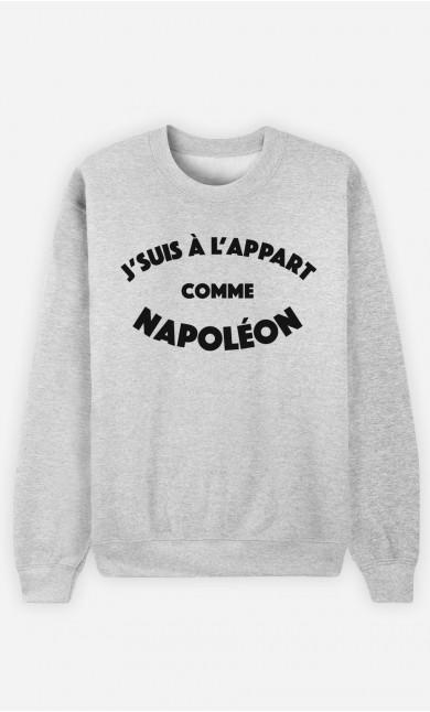 Sweat J'suis à l'Appart comme Napoléon