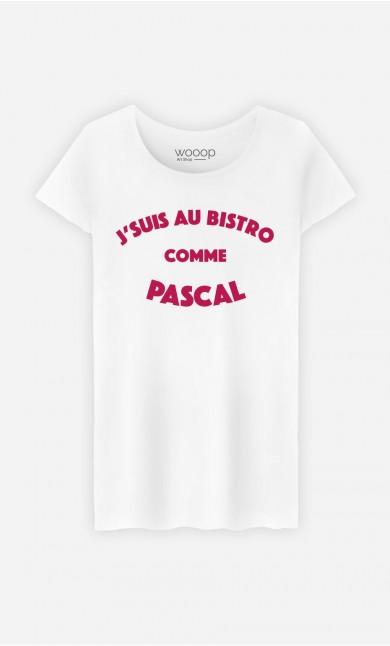 T-Shirt Femme J'suis au Bistrot comme Pascal
