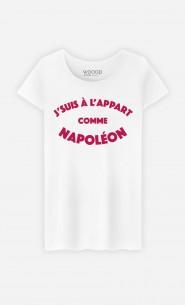 T-Shirt Femme J'suis à l'Appart comme Napoléon