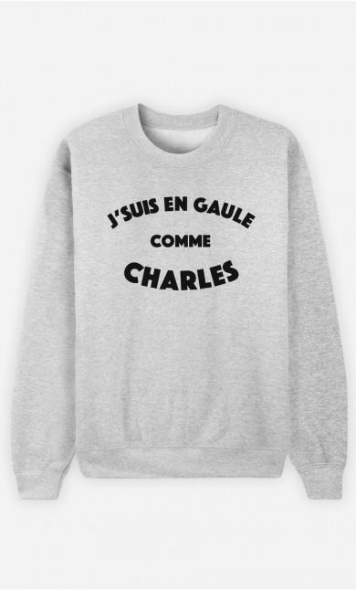 Sweat J'suis en Gaule comme Charles