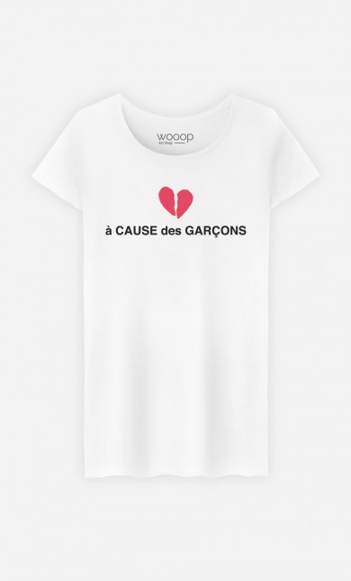T-Shirt A Cause des Garçons