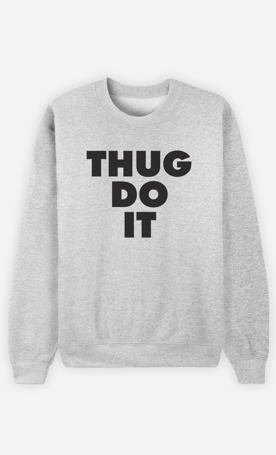Sweat Thug Do it
