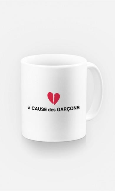 Mug A Cause des Garçons