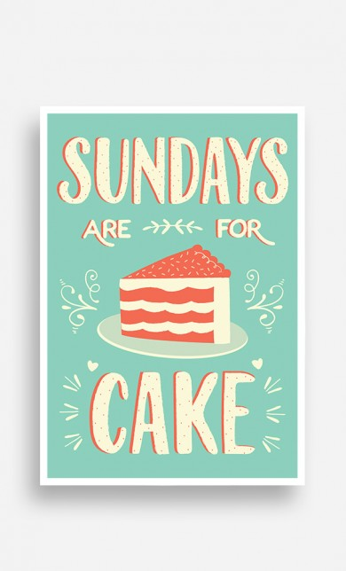 Poster Sundays Are For Cake
